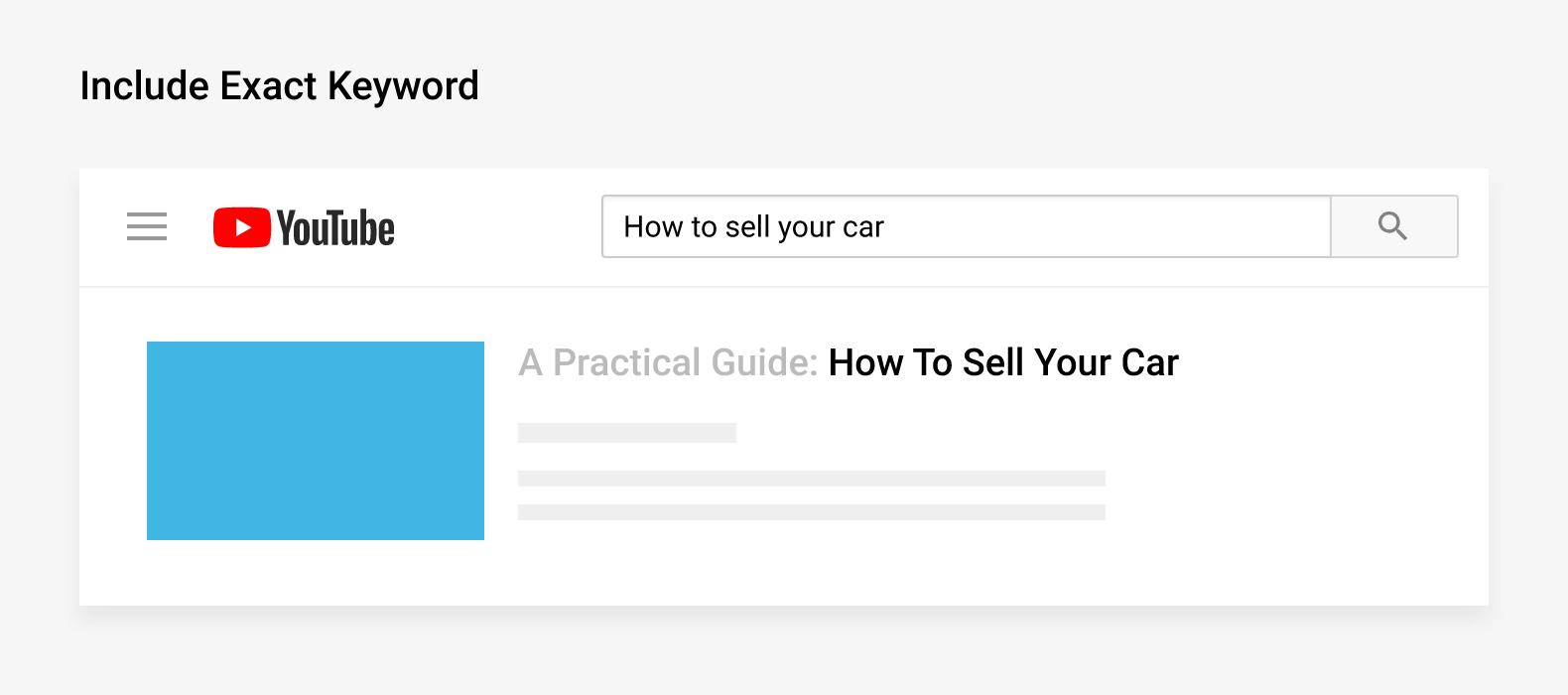 Include exact keyword