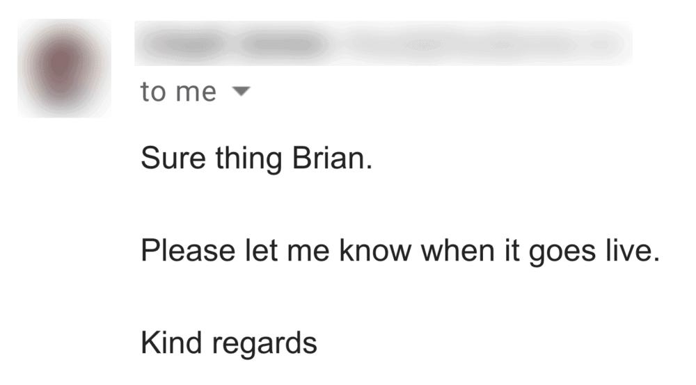 Brian – Good outreach result