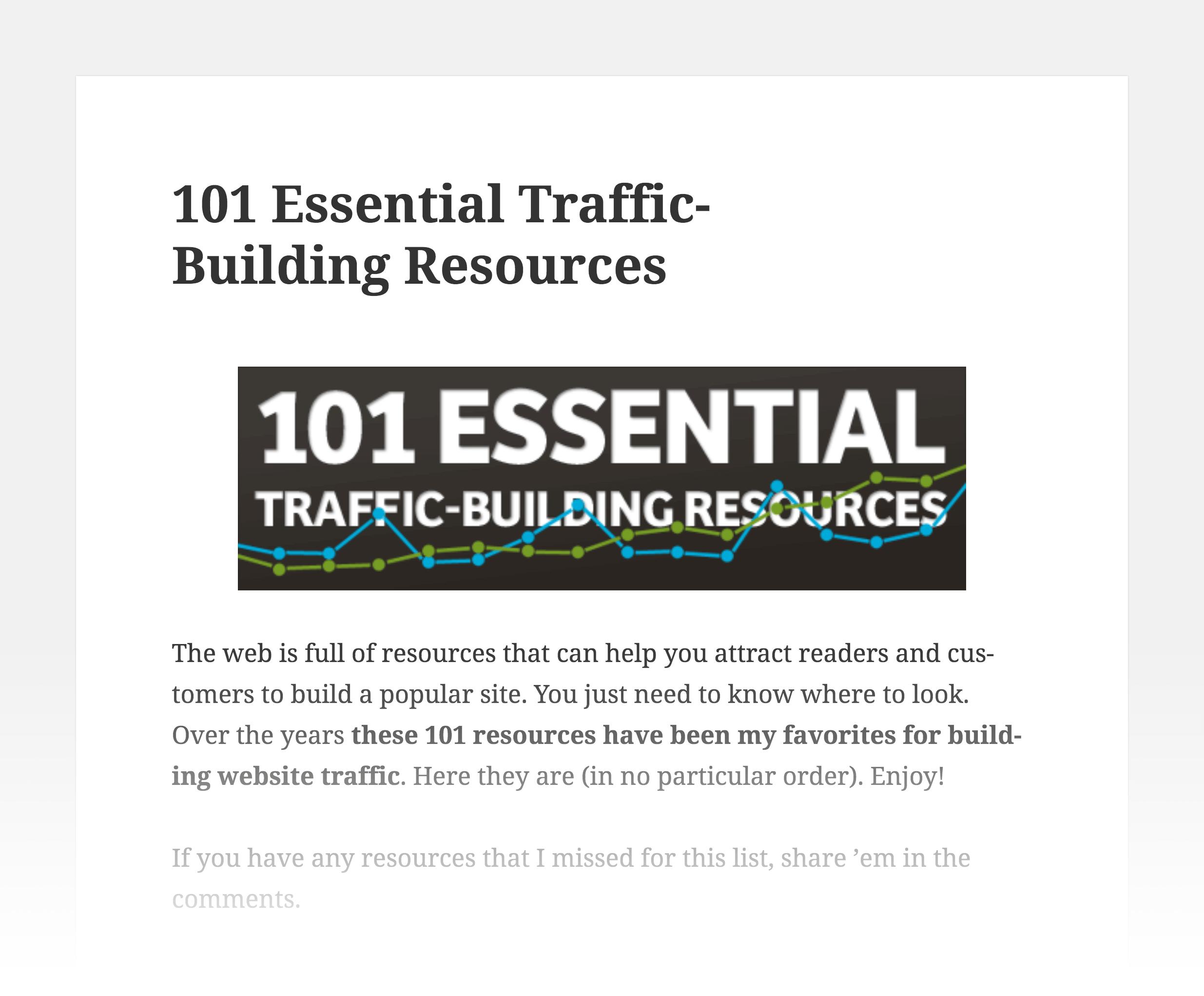 Essential traffic building resources