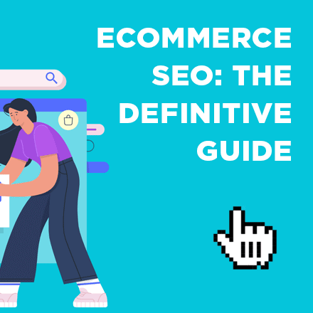 Ecommerce SEO Guide – Download