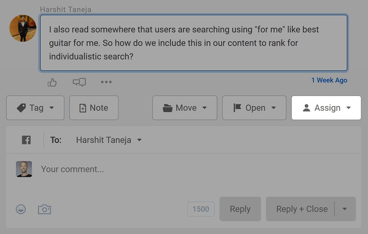 Buffer – Reply – Assign option