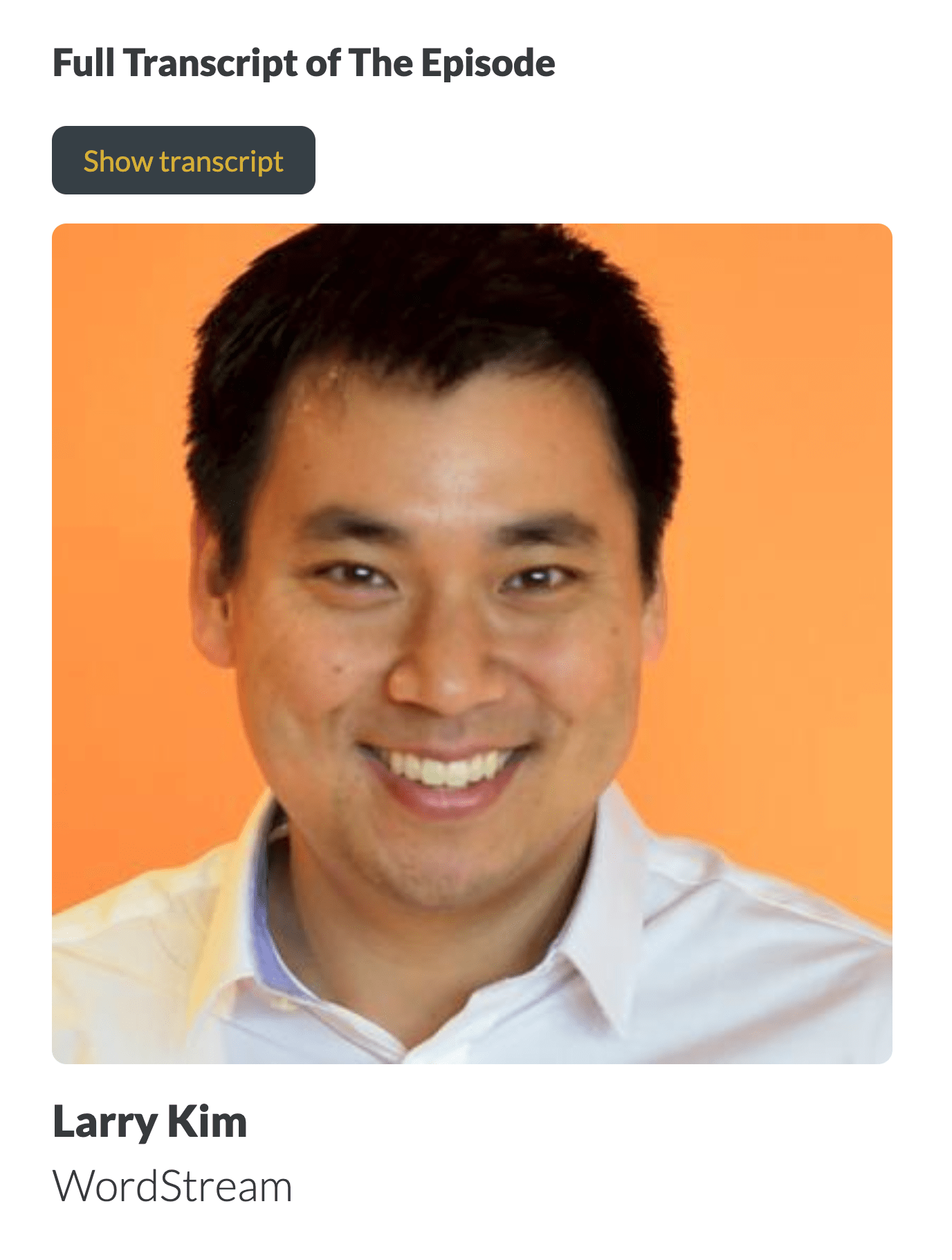 Larry Kim – Headshot From Show Notes